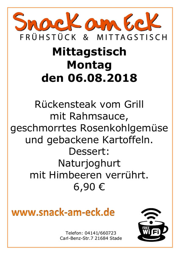 Mittagstisch am Montag den 06.08.2018: Rückensteak vom Grill mit Rahmsauce, geschmorrtes Rosenkohlgemüse und gebackene Kartoffeln. Dessert: Naturjoghurt mit Himbeeren verrührt. 6,90 €