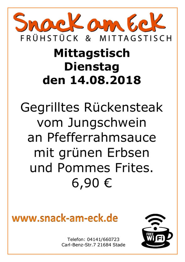 Mittagstisch am Dienstag den 14.08.2018:Gegrilltes Rückensteak vom Jungschwein an Pfefferrahmsauce mit grünen Erbsen und Pommes Frites. 6,90 €