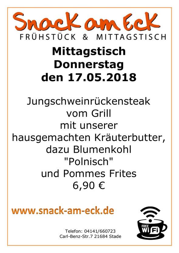 """Mittagstisch am Donnerstag den 17.05.2018: Jungschweinrückensteak vom Grill mit unserer hausgemachten Kräuterbutter, dazu Blumenkohl """"Polnisch"""" und Pommes Frites 6,90 €"""