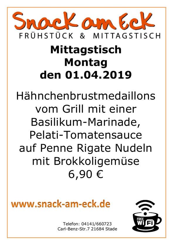 Mittagstisch am Montag den 01.04.2019: Hähnchenbrustmedaillons vom Grill mit einer Basilikum-Marinade, Pelati-Tomatensauce auf Penne Rigate Nudeln mit Brokkoligemüse 6,90 €