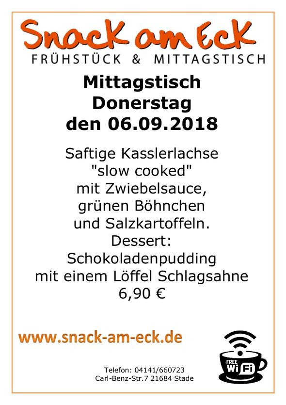 """Mittagstisch am Donnerstag den 06.09.2018: Saftige Kasslerlachse """"slow cooked"""" mit Zwiebelsauce, grünen Böhnchen und Salzkartoffeln. Dessert: Schokoladenpudding mit Schlagsahne 6,90 €"""