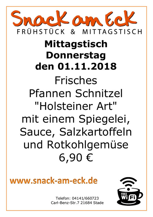 """Mittagstisch am Donnerstag den 01.11.2018: Frisches Pfannen Schnitzel """"Holsteiner Art"""" mit einem Spiegelei, Sauce, Salzkartoffeln und Rotkohlgemüse 6,90 €"""