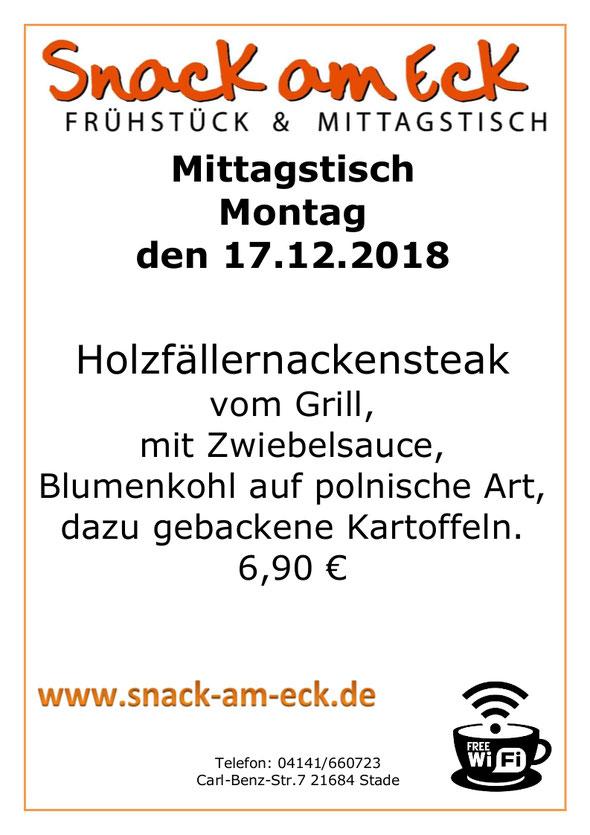 Mittagstisch am Montag den 17.12.2018: Holzfällernackensteak vom Grill, mit Zwiebelsauce, Blumenkohl auf polnische Art, dazu gebackene Kartoffeln. 6,90 €