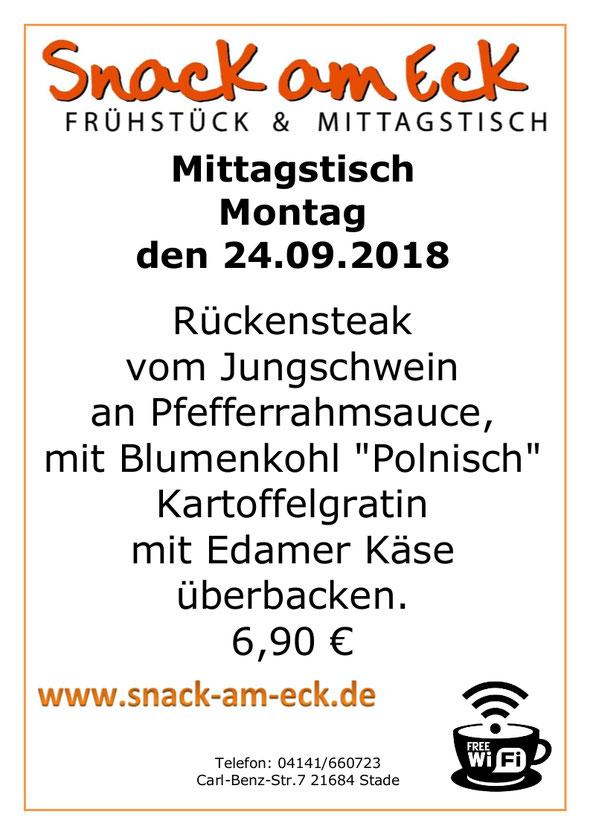 """Mittagstisch am Montag den 24.09.23018: Rückensteak vom Jungschwein an Pfefferrahmsauce, mit Blumenkohl """"Polnisch"""" Kartoffelgratin mit Edamer Käse überbacken. 6,90 €"""