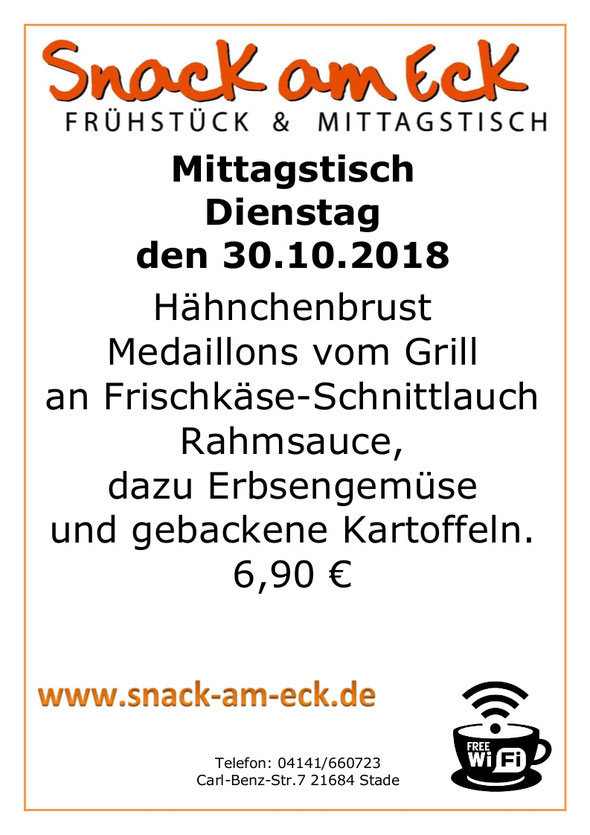 Mittagstsich am Dienstag den 30.10.2018: Hähnchenbrust Medallions vom Grill an Frischkäse-Schnittlauch Rahmsauce, dazu Erbsengemüse und gebackene Kartoffeln. 6,90 €