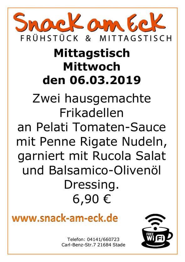 Mitagstisch am Mittwoch den 06.03.2019. 6,90 Zwei hausgemachte Frikadellen an Pelati Tomaten-Sauce mit Penne Rigate Nudeln, garniert mit Rucolasalat und Balsamico-Olivenöl Dressing. €