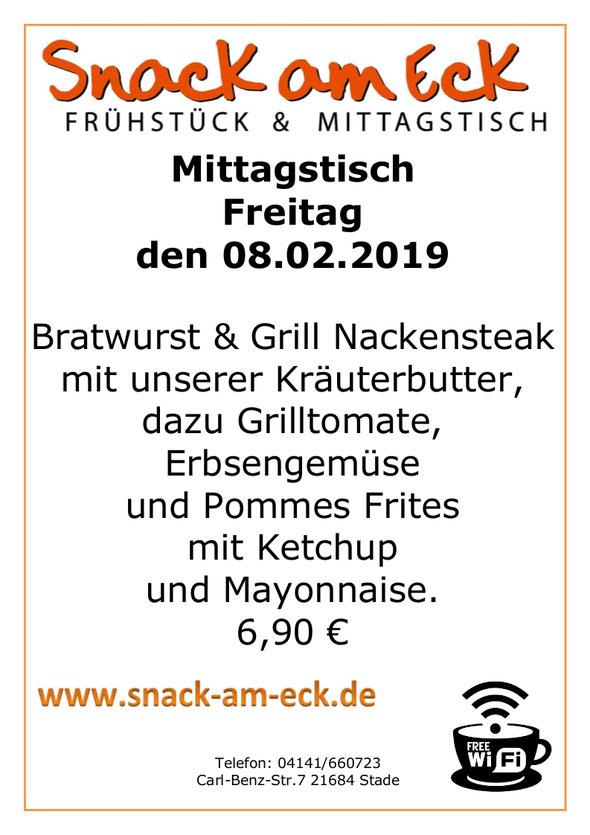 Mittagstisch am Freitag den 08.02.2019: Bratwurst & Grill Nackensteak mit unserer Kräuterbutter, dazu  Grilltomate, Erbsengemüse und Pommes Frites mit Ketchup und Mayonnaise.  6,90 €