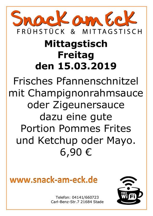 Mittagstisch am Freitag am 14.03.2019: Frisches Pfannenschnitzel mit Champignonrahmsauce oder Zigeunersauce dazu eine gute Portion Pommes Frites und Ketchup oder Mayo. 6,90 €