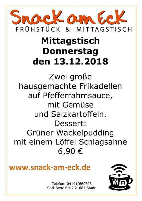 Mittagstisch am Donnerstag den 13.12.2018: Zwei große hausgemachte Frikadellen auf Pfefferrahmsauce, mit Gemüse und Salzkartoffeln. Dessert: Grüner Wackelpudding mit einem Löffel Schlagsahne 6,90 €
