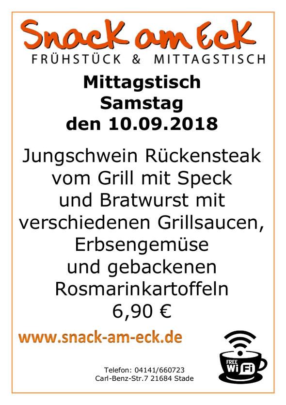 Mittagstisch am Montag den 10.09.2018: Jungschwein Rückensteak vom Grill mit Speck und Bratwurst mit verschiedenen Grillsauce, Erbsengemüse und gebackene Rosmarinkartoffeln 6,90 €