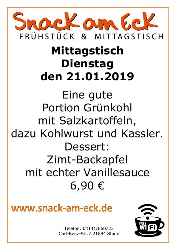 Mittagstisch am Dienstag den 22.01.2019: Eine gute Portion Grünkohl mit Salzkartoffeln, dazu Kohlwurst und Kassler. Dessert: Zimt-Backapfel mit echter Vanillesauce 6,90€