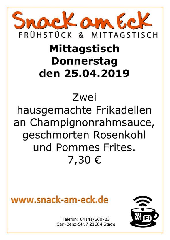 Mittagstisch am 25.04.2019: Zwei hausgemachte Frikadellen an Champignonrahmsauce, geschmorten Rosenkohl und Pommes Frites. 6,90 €