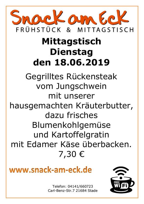 Mittagstisch am Dienstag den : 18.06.2019: Gegrilltes Rückensteak vom Jungschwein mit unserer hausgemachten Kräuterbutter, dazu frisches Blumenkohlgemüse und Kartoffelgratin mit Edamer Käse überbacken. 7,30 €