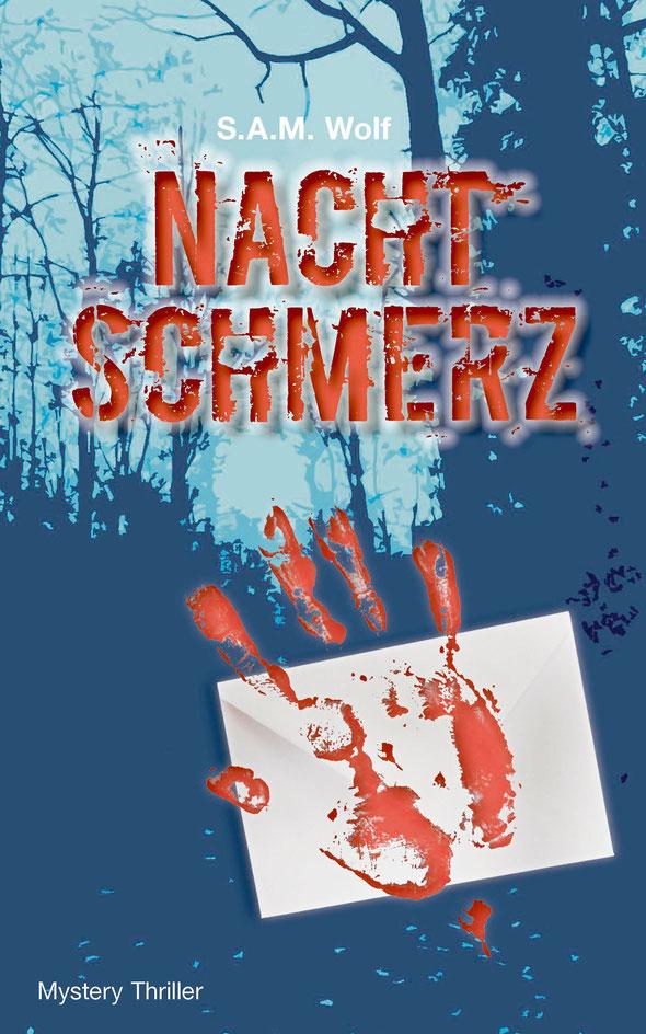 sam wolf Autorin Simone Müller Roman Mystery Nachtschmerz