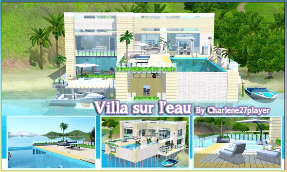 Villa sur l'eau Sims 3 By charlene27player