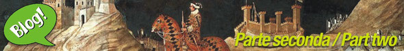 Chianti: un po' di storia (parte seconda) - Chianti: a little bit of history (part two)