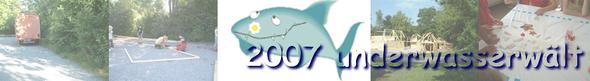 Underwasserwält 2007