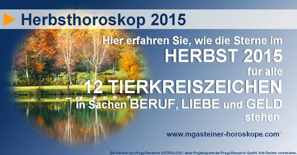 Herbsthoroskop 2015 für alle 12 Tierkreiszeichen: Beruf. Liebe. Geld.