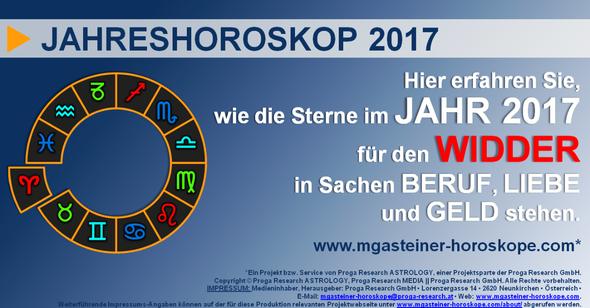 JAHRESHOROSKOP 2017 für den WIDDER (21. März bis 20. April): BERUF, LIEBE und GELD.