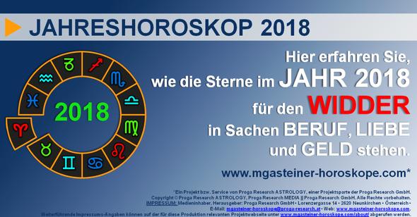 JAHRESHOROSKOP 2018 für den WIDDER (21. März bis 20. April): BERUF, LIEBE und GELD.