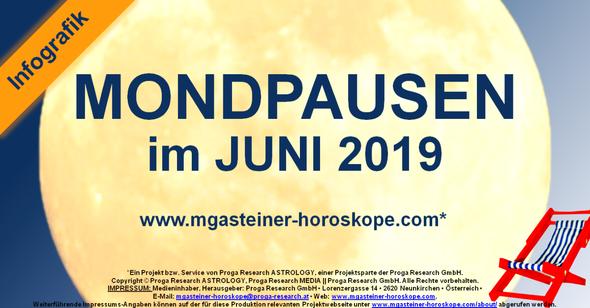 Die MONDPAUSEN im JUNI 2019