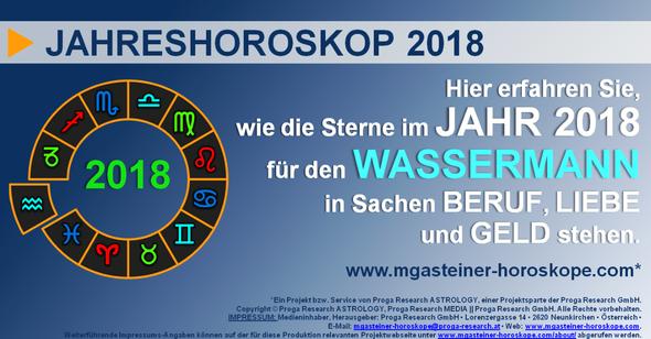 JAHRESHOROSKOP 2018 für den WASSERMANN (20. Januar bis 18. Februar): Beruf. Liebe. Geld.