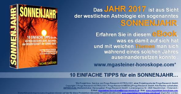 eBook »SONNENJAHR: 10 EINFACHE TIPPS für ein ASTROLOGISCHES JAHR, das unter der REGENTSCHAFT der SONNE steht. Astrologe Michael Gasteiner über die JAHRESREGENTEN in der westlichen Astrologie«