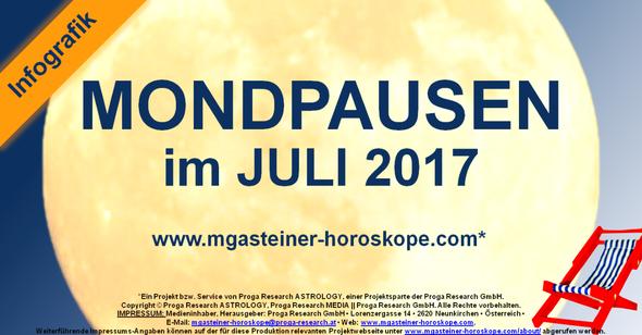 Die MONDPAUSEN im JULI 2017