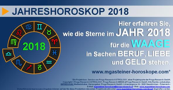 JAHRESHOROSKOP 2018 für die WAAGE (23. September bis 22. Oktober): BERUF, LIEBE und GELD.