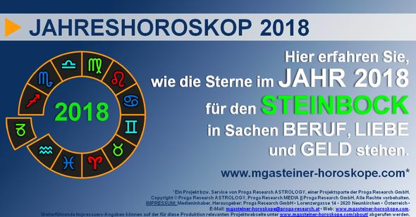 JAHRESHOROSKOP 2018 für den STEINBOCK (21. Dezember bis 19. Januar): Beruf. Liebe. Geld.