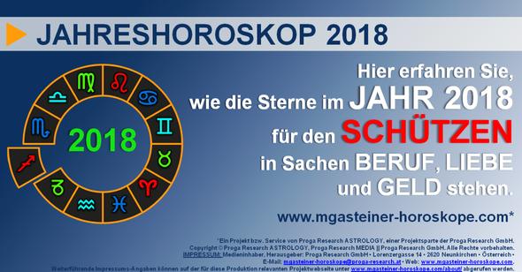 JAHRESHOROSKOP 2018 für den SCHÜTZEN (22. November bis 20. Dezember): Beruf. Liebe. Geld.