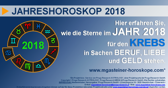 JAHRESHOROSKOP 2018 für den KREBS (22. Juni bis 22. Juli): BERUF, LIEBE und GELD.