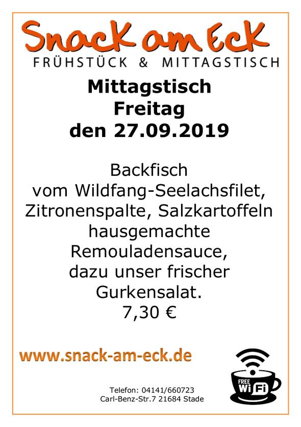 Mittagstisch am Freitag den 27.09.2019: Backfisch vom Wildfang-Seelachsfilet, Zitronenspalte, Salzkartoffeln hausgemachte Remouladensauce, dazu unser frischer Gurkensalat. 7,30 €