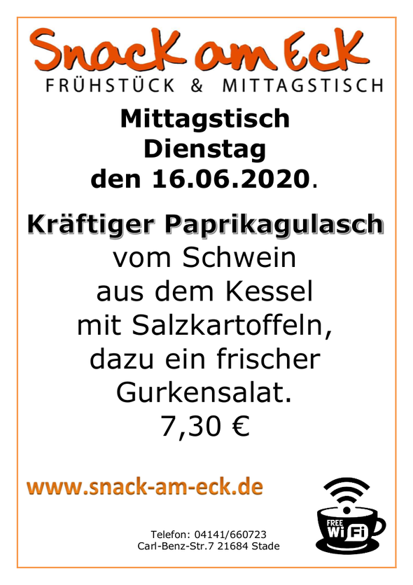 Mittagstisch am Dienstag den 16.06.2020: Kräftiger Paprikagulasch vom Schwein aus dem Kessel mit Salzkartoffeln, dazu ein frischer Gurkensalat. 7,30 €