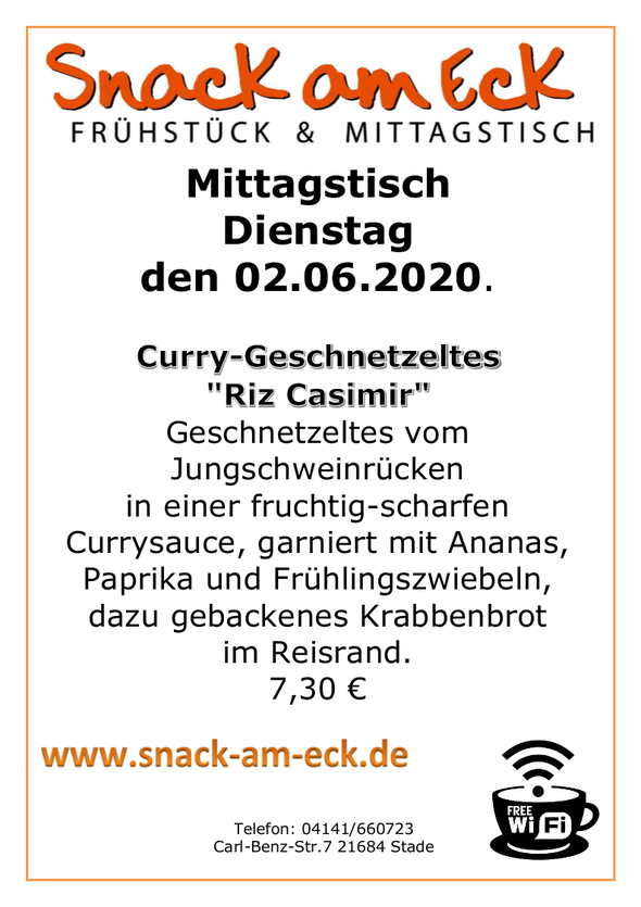 """Mittagstisch am Dienstag den 02.06.2020: Curry-Geschnetzeltes  """"Riz Casimir"""" Geschnetzeltes vom Jungschweinrücken in einer fruchtig-scharfen Currysauce, garniert mit Ananas, Paprika und Frühlingszwiebeln, dazu gebackenes Krabbenbrot im Reisrand. 7,30 €"""