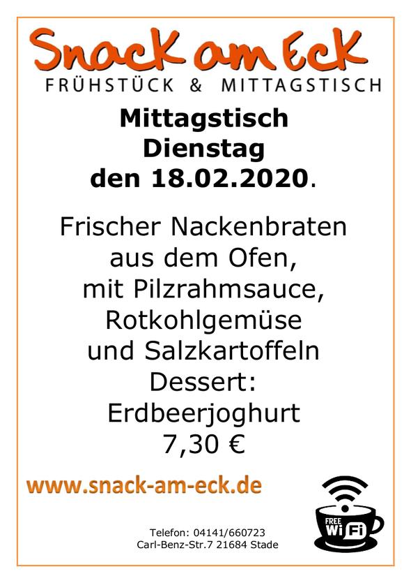 Mittagstisch am Dienstag den 18.02.2020: Frischer Nackenbraten aus dem Ofen mit Pilzrahmsauce, Rotkohlgemüse und Salzkartoffeln Dessert: Erdbeerjoghurt 7,30 €