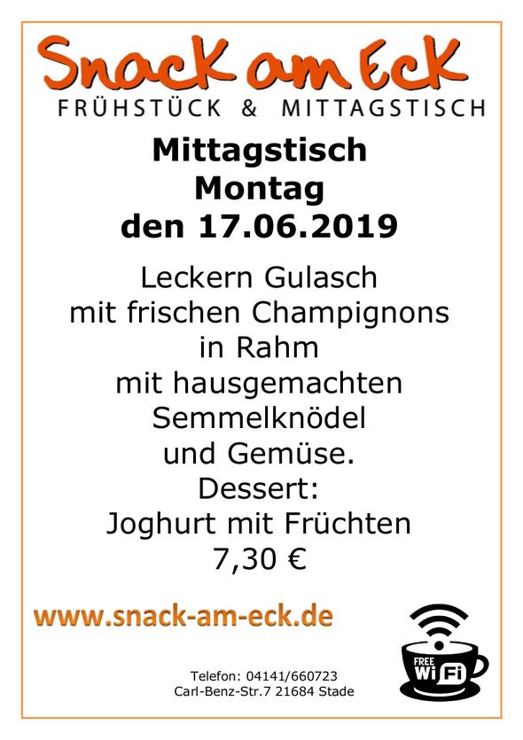 Mittagstisch am Montag den 17.06.2019: Leckern Gulasch mit frischen Champignons in Rahm mit hausgemachten Semmelknödel und Gemüse. Dessert: Joghurt mit Früchten 7,30 €