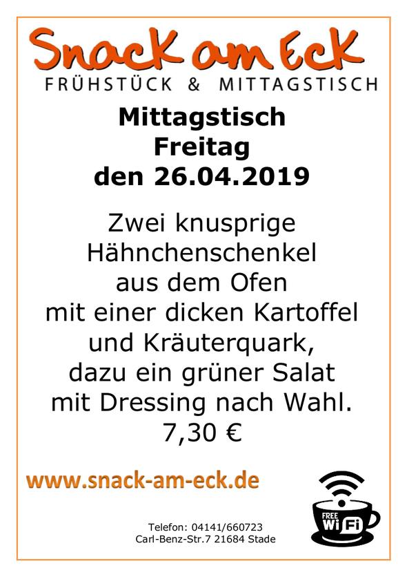 Mittagstisch am Freitag den 26.04.2019: Zwei knusprige Hähnchenschenkel aus dem Ofen mit einer dicken Kartoffel und Kräuterquark, dazu ein grüner Salat mit Dressing nach Wahl. 6,90 e