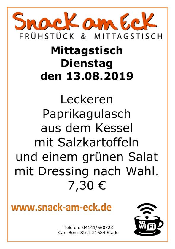 Mittagstisch am Dienstag den 13.08.2019: Leckeren Paprikagulasch aus dem Kessel mit Salzkartoffeln und einem grünen Salat mit Dressing nach Wahl. 7,30 €