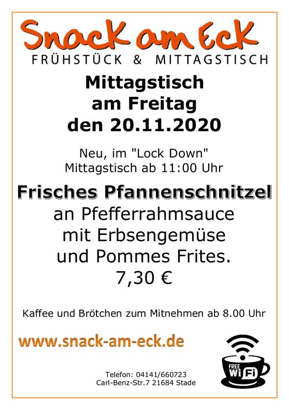 Mittagstisch am Freitag den 20.11.2020: Frisches Pfannenschnitzel an Pfefferrahmsauce mit Erbsengemüse und Pommes Frites. 7,30 €