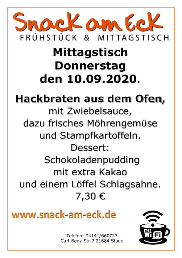 Mittagstisch am Donnerstag den 10.09.2020: Hackbraten aus dem Ofen, mit Zwiebelsauce, dazu frisches Möhrengemüse und Stampfkartoffeln. Dessert Schokoladenpudding mit extra Kakao und einem Löffel Schlagsahne. 7,30 €