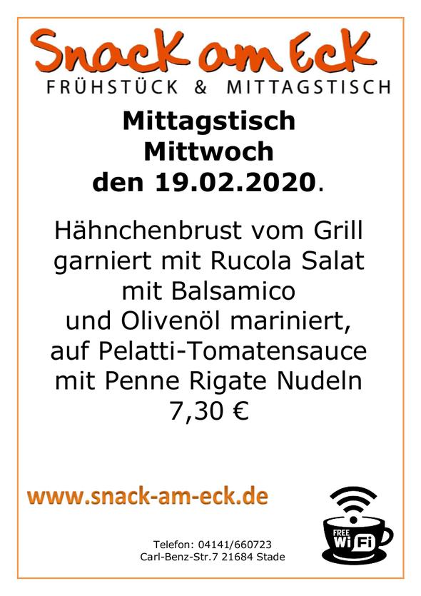 Mittagstisch am Mittwoch den 18.02.2020: Hähnchenbrust vom Grill mit marinierten Rucola Salat garniert, auf Pelatti-Tomatensauce mit Penne Rigate Nudeln 7,30 €