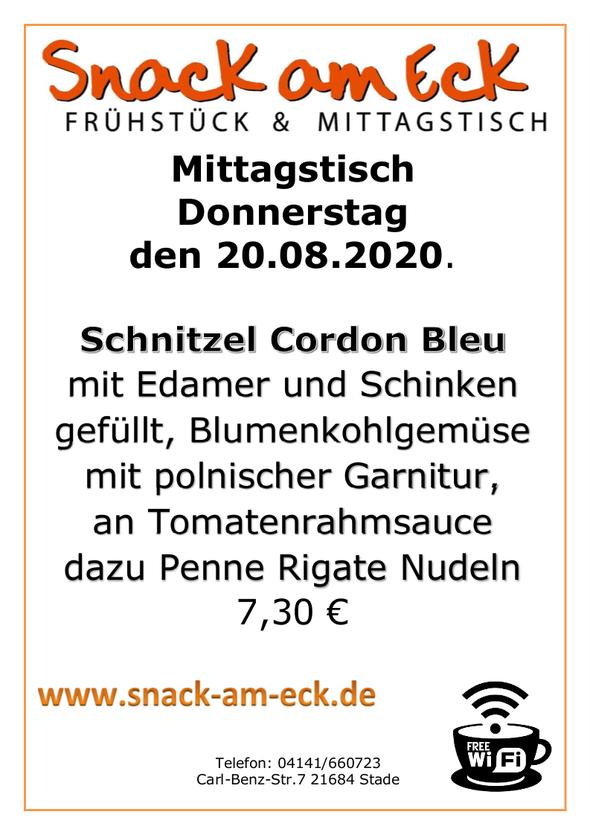 Mittagstisch am Mitttwoch den 20.08.2020: Schnitzel Cordon Bleu mit Edamer und Schinken gefüllt, Blumenkohlgemüse mit polnischer Garnitur, an Tomatenrahmsauce  dazu Penne Rigate Nudeln 7,30 €
