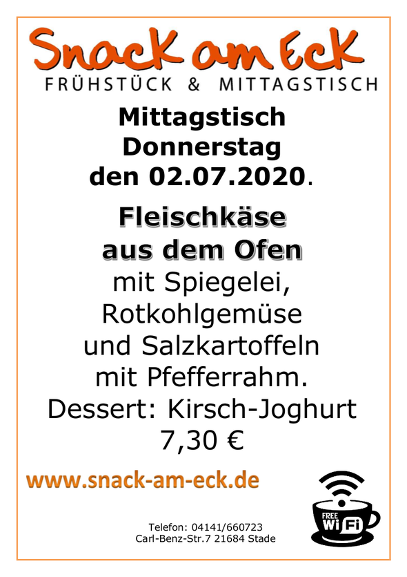 Mittagstisch am Donnerstag den 02.07.2020: Fleischkäse aus dem Ofen mit Spiegelei, Rotkohlgemüse  und Salzkartoffeln mit Pfefferrahm. Dessert: Kirsch-Yoghurt  7,30 €