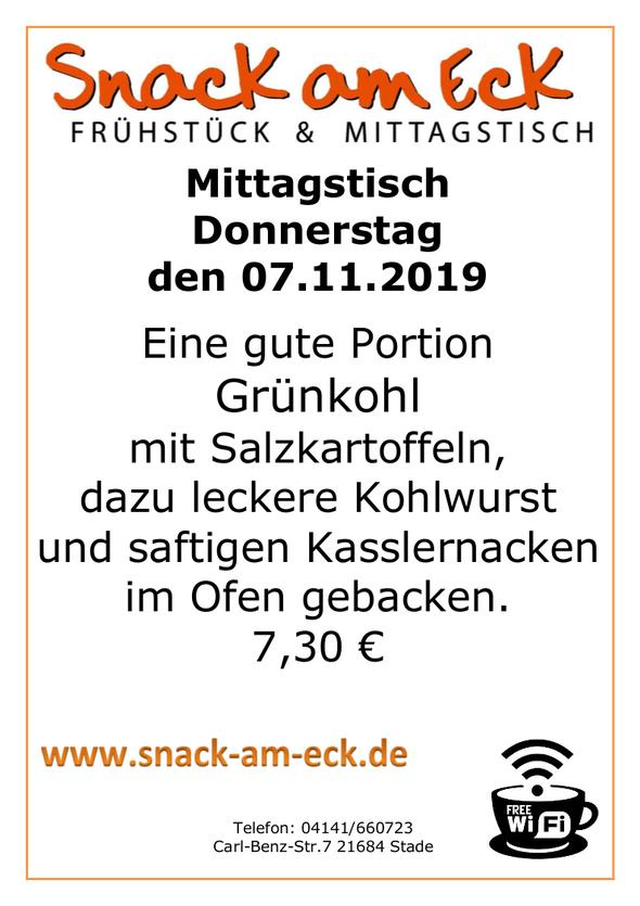 Mittagstisch am Donnerstag den 07.11.2019: Eine gute Portion Grünkohl mit Salzkartoffeln, dazu leckere Kohlwurst und saftigen Kasslernacken im Ofen gebacken. 7,30 €