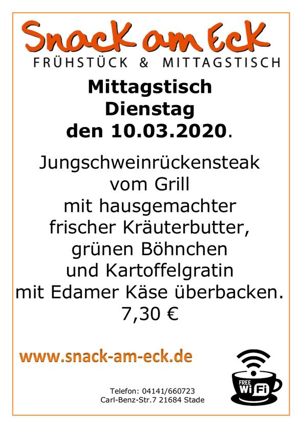 Mittagstisch am Dienstag den 10.03.2020: Jungschweinrückensteak vom Grill mit hausgemachter frischer Kräuterbutter, grünen Böhnchen und Kartoffelgratin mit Edamer Käse überbacken.  7,30 €