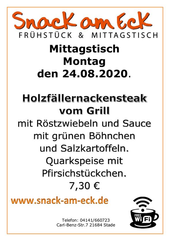 Mittagstisch am Montag den 24.08.2020: Holzfällernackensteak vom Grill, mit Röstzwiebeln und Sauce mit grünen Böhnchen und Salzkartoffeln. Quarkspeise mit Pfirsichstückchen. 7,30 €