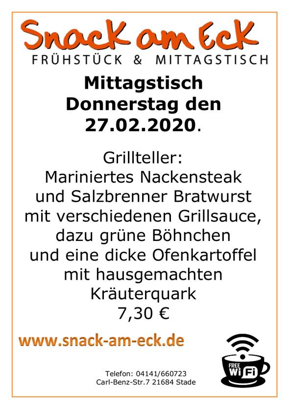 Mittagstisch am Donnerstag den 27.02.2020: Grillteller: Mariniertes Nackensteak und Salzbrenner Bratwurst mit verschiedenen Grillsauce, dazu grüne Böhnchen und eine dicke Ofenkartoffel mit hausgemachten Kräuterquark 7,30 €
