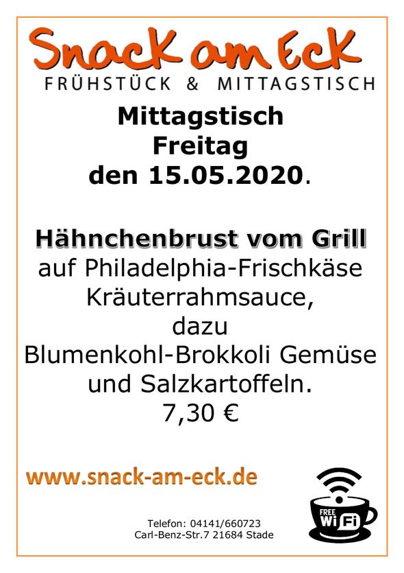 Mittagstisch am Freitag den 15.05.2020: Hähnchenbrust vom Grill auf Philadelphia Frischkäse Kräuterrahmsauce, dazu Blumenkohl Brokkoli Gemüse und Salzkartoffeln. 7,30 €