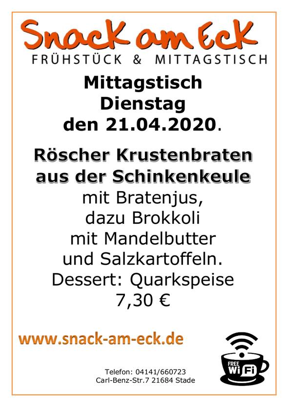 Mittagstisch am Dinestag den 21.04.2020: Röscher Krustenbraten aus der Schinkenkeule mit Bratenjus, dazu Brokkoli mit Mandelbutter  mit Salzkartoffeln. Dessert: Quarkspeise 7,30 €